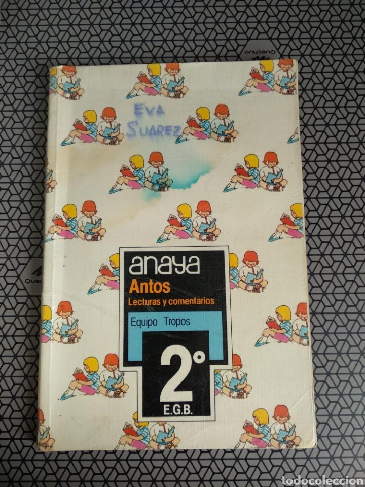 LIBRO DE TEXTO ANAYA ANTOS LECTURAS Y COMENTARIOS 2 E.G.B (Libros de Segunda Mano - Libros de Texto )