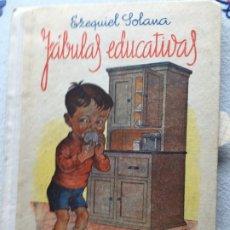 Libros de segunda mano: FÁBULAS EDUCATIVAS EZEQUIEL SOLANA. Lote 176987518