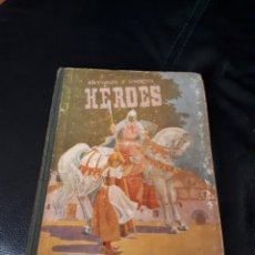 Libros de segunda mano: HEROES. HIJOS DE SANTIAGO R. BURGOS AÑO 1959. Lote 177022137