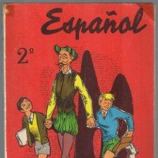 Libros de segunda mano: LIBRO DE TEXTO ESPAÑOL 2ª CURSO DE BACHILLERATO EDICIONES SM. 1961. Lote 177043510