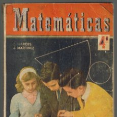 Libros de segunda mano: LIBRO DE TEXTO MATEMÁTICAS 4ª CURSO DE BACHILLERATO EDICIONES SM. 1964. Lote 177043899