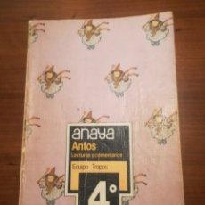 Libros de segunda mano: LECTURAS Y COMENTARIOS. 4° EGB. ANAYA. EQUIPO TROPOS.. Lote 187155350