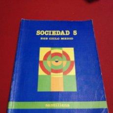 Libros de segunda mano: LIBRO SOCIEDAD 5 EGB SANTILLANA. Lote 177218694