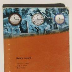 Libros de segunda mano: LIBRO HISTÒRIA. MATÈRIA COMUNA. BATXILLERAT.. Lote 177278254