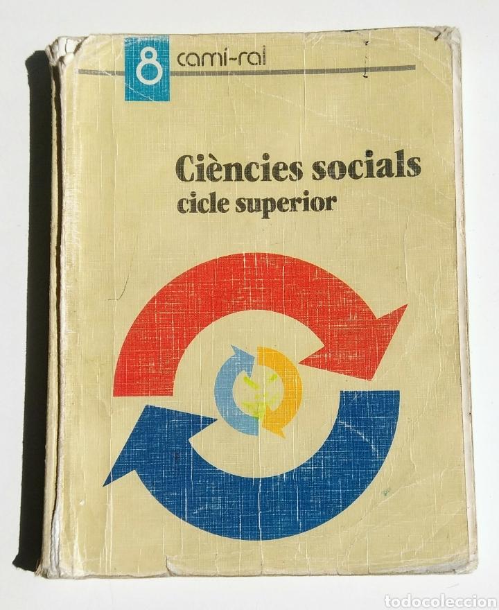 LIBRO CIENCIES SOCIALS. CICLE SUPERIOR. (Libros de Segunda Mano - Libros de Texto )