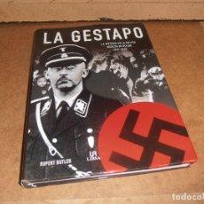 Libros de segunda mano: LA GESTAPO, LA HISTORIA DE LA POLICÍA SECRETA DE HITLER 1933-1945. RUPERT BUTLER. LIBSA, 2006. Lote 177508990