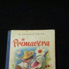 Libros de segunda mano: PRIMAVERA - ANTONIO ARIAS - . Lote 177520332