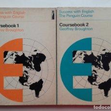 Libros de segunda mano: SUCCESS WITH ENGLISH. THE PENGUIN COURSE - COURSEBOOK 1 & 2 - 1969. Lote 177529055