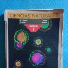 Libros de segunda mano: BACHILLERATO 1 CIENCIAS NATURALES ANAYA 1989. Lote 177631762