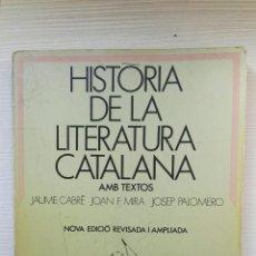 Libros de segunda mano: HISTORIA DE LA LITERATURA CATALANA 3 BUP EDICIONS 62. Lote 177756270