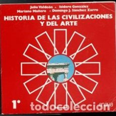Libros de segunda mano: HISTORIA DE LAS CIVILIZACIONES Y DEL ARTE. 1º VV.AA.. Lote 177761543