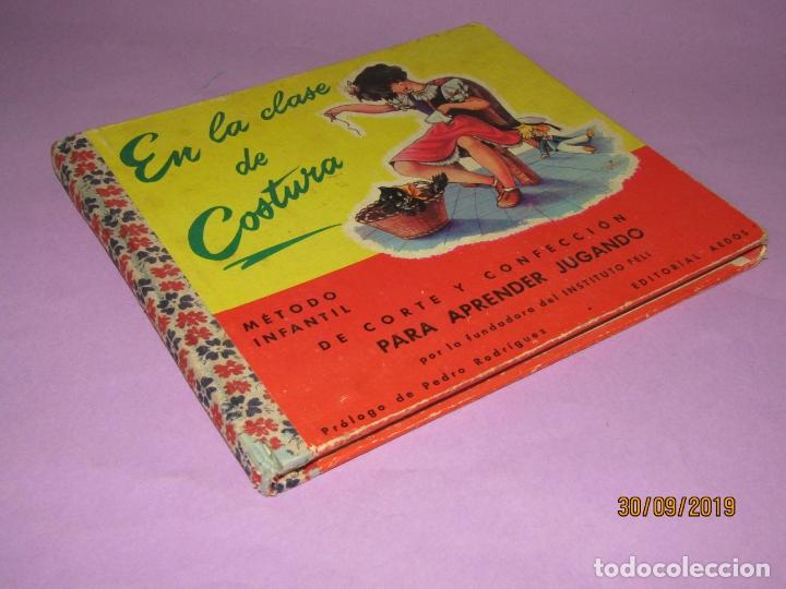 Libros de segunda mano: Antiguo Libro EN LA CLASE DE COSTURA Método Infantil de Corte y Confección del Año 1956 - Foto 8 - 177944028
