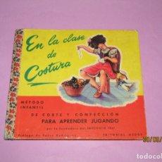 Libros de segunda mano: ANTIGUO LIBRO EN LA CLASE DE COSTURA MÉTODO INFANTIL DE CORTE Y CONFECCIÓN DEL AÑO 1956. Lote 177944028