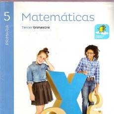 Libros de segunda mano: MATEMÁTICAS 5 PRIMARIA TERCER TRIMESTRE / PROYECTO SABER HACER - SANTILLANA | ISBN 9788468010663. Lote 178075145