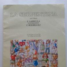 Libros de segunda mano: LA SERPENTINA - 2º EGB - LIBRO DE LECTURAS - EDITORIAL TEIDE - 1986. Lote 178389702