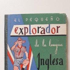 Libros de segunda mano: EL PEQUEÑO EXPLORADOR DE LA LENGUA INGLESA LIBRO SEGUNDO. Lote 178572488