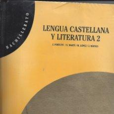 Libros de segunda mano: LENGUA CASTELLANA Y LITERATURA 2. BACHILLERATO. EDICIONES TEIDE. . Lote 178588731
