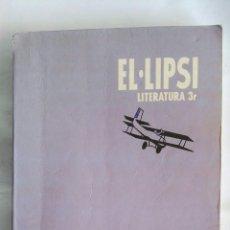 Libros de segunda mano: EL·LIPSI LITERATURA TERCER BUP ECIR. Lote 178599026