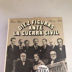 Libri di seconda mano: DIEZ FIGURAS ANTE LA GUERRA CIVIL. Lote 178746201
