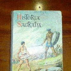 Libros de segunda mano: HISTORIA SAGRADA : CURSO MEDIO, APROPIADA PARA 4º GRADO (INGRESO) / ADAPTA, JOSÉ A. GARMENDÍA GALDÓS. Lote 178863870