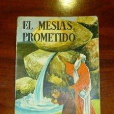 Libros de segunda mano: EL MESÍAS PROMETIDO : (HISTORIA SAGRADA DEL ANTIGUO TESTAMENTO). PRIMER CURSO DE BACHILLERATO . Lote 178863946
