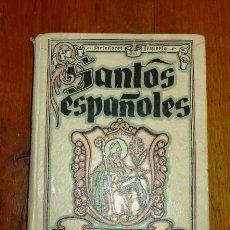 Libros de segunda mano: SANTOS ESPAÑOLES (FORJADORES DEL IMPERIO) / POR MANUEL DEL JESUS Y ANDRÉS RAMIRO. Lote 178935310