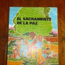 Libros de segunda mano: EL SACRAMENTO DE LA PAZ / FRANCOISE DARCY-BERUBÉ, JEAN PAUL BÉRUBÉ. Lote 178935415