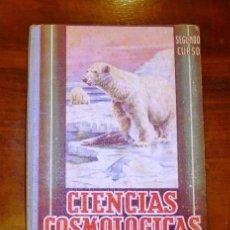 Libros de segunda mano: EDELVIVES. CIENCIAS COSMOLÓGICAS. SEGUNDO CURSO. Lote 178945378