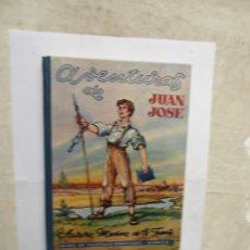 Libros de segunda mano: AVENTURAS DE JUAN JOSE POR AURORA MEDINA DE LA FUENTE HIJOS DE SANTIAGO RODRIGUEZ - BURGOS . Lote 178976677
