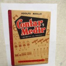 Libros de segunda mano: CONTAR Y MEDIR ARITMETICA DE PARVULO POR ADOLFO MAILLO HIJOS DE SANTIAGO RODRIGUEZ - BURGOS. Lote 179017895