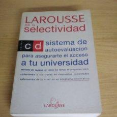 Libros de segunda mano: LAROUSSE DE LA SELECTIVIDAD OPCIÓN C/D 1994. Lote 179061158