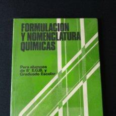 Libros de segunda mano: LIBRO DE TEXTO FORMULACIÓN Y NOMENCLATURA QUÍMICAS SM 8 EGB. Lote 179138495