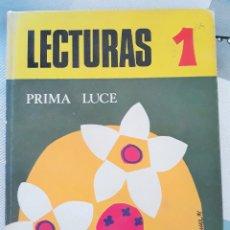 Libros de segunda mano: LECTURAS 1. PRIMA LUCE. Mº JESUS CEBRIAN ANAUT.1971. EDUCACION GENERAL BASICA. W. Lote 179183800