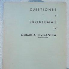 Libros de segunda mano: CARTILLA CUESTIONES Y PROBLEMAS DE QUIMICA ORGANICA QUINTO CURSO. BARREIROS-RUBIO. W. Lote 179184735