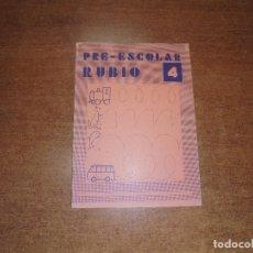Libros de segunda mano: LIBRETA PRE-ESCOLAR RUBIO 4 (SIN ESTRENAR). Lote 179341780