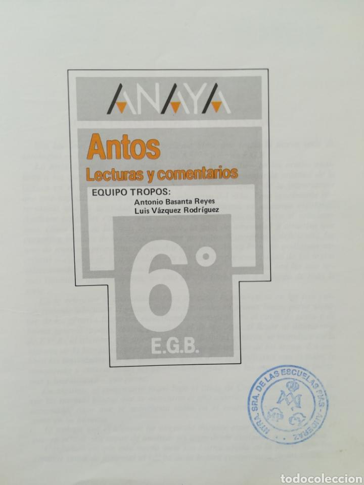 Libros de segunda mano: ANAYA - ANTOS - LECTURAS Y COMENTARIOS - EQUIPO TROPOS - 6º EGB - 1988 - Foto 5 - 180039107