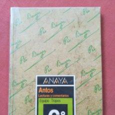 Libros de segunda mano: ANAYA - ANTOS - LECTURAS Y COMENTARIOS - EQUIPO TROPOS - 6º EGB - 1988. Lote 180039107