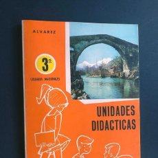 Libros de segunda mano: UNIDADES DIDACTICAS / 3º CURSO / COLEGIOS NACIONALES / ALVAREZ / ED. MIÑON 1969 - 1ª ED. / SIN USAR. Lote 180219915