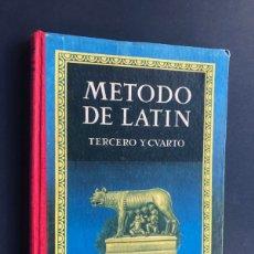 Libros de segunda mano: METODO DE LATIN / TERCERO Y CUARTO / ED. LUIS VIVES 1959 / BUEN ESTADO. Lote 180221255
