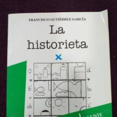 Libros de segunda mano: LA HISTORIETA LIBRO DIDÁCTICO F. GUTIÉRREZ GARCÍA. Lote 180253738