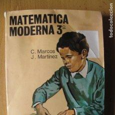 Libros de segunda mano: MATEMÁTICA MODERNA.- 3º BACHILLERATO DEL PLAN 1967.- C. MARCOS, J. MARTINEZ.- EDIC. SM. . Lote 180258133