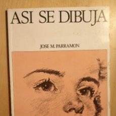 Libros de segunda mano: LLT 53 ASÍ SE DIBUJA - JOSÉ M. PARRAMÓN - PARRAMÓN EDICIONES, S.A.. Lote 180266022