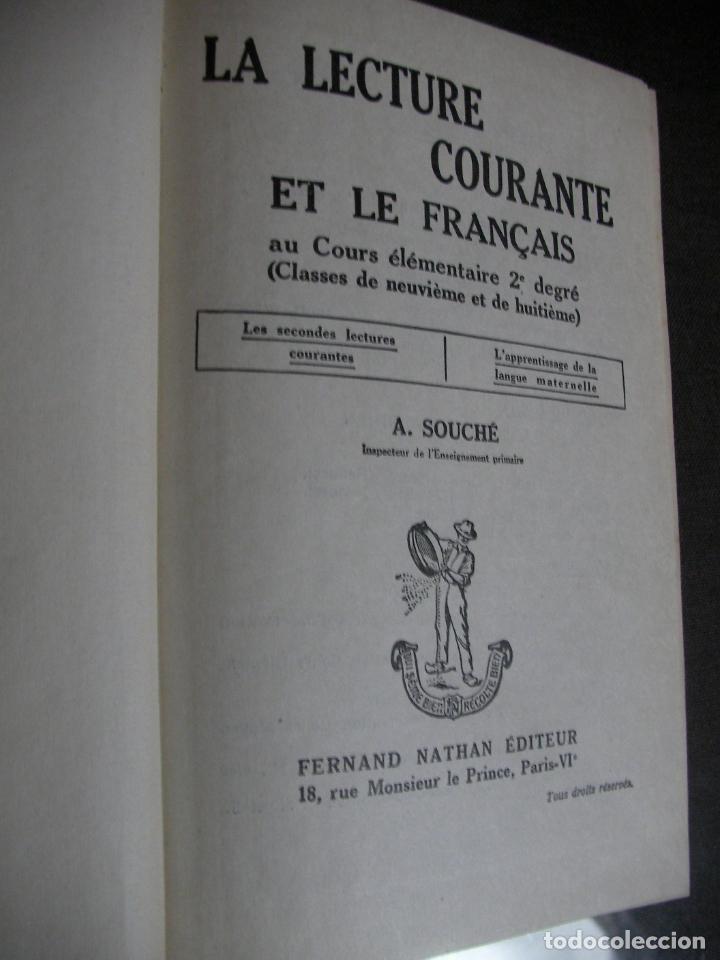 Libros de segunda mano: ANTIGUO LIBRO TEXTO - LA LECTURE COURANTE ET LE FRANCAISE - Foto 2 - 180279541