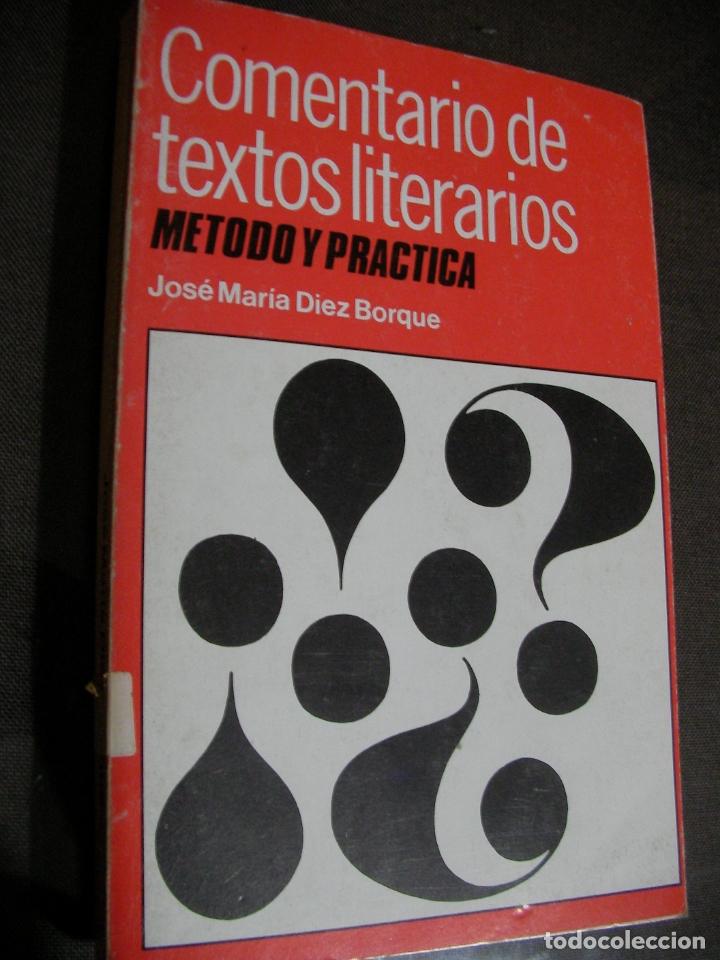 ANTIGUO LIBRO TEXTO - COMENTARIOS DE TEXTO LITERARIOS (Libros de Segunda Mano - Libros de Texto )