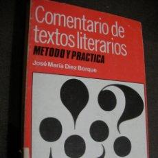 Libros de segunda mano: ANTIGUO LIBRO TEXTO - COMENTARIOS DE TEXTO LITERARIOS. Lote 180279663