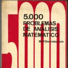 Livres d'occasion: 5000 - 5.000 PROBLEMAS DE ANALISIS MATEMATICO (CON SOLUCIONES) - B. P. DEMIDOVICH - 1980. Lote 180285041
