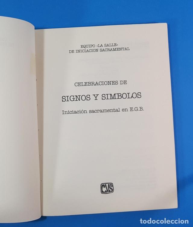 Libros de segunda mano: CELEBRACIONES DE SIGNOS Y SIMBOLOS. INICIACION SACRAMENTAL EN EGB, EQUIPO LA SALLE CVS 93 PAG E.G.B - Foto 3 - 180397256