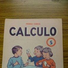 Libros de segunda mano: CUADERNILLO CALCULO INTUITIVO NÚMERO 5. PEDRO CERDA ED.PAIDEIA. Lote 229014695
