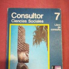Libros de segunda mano: CONSULTOR - CIENCIAS SOCIALES - 7º EGB - SANTILLANA. Lote 180846477