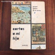 Libros de segunda mano: CARTAS A MI HIJO.. Lote 180891905